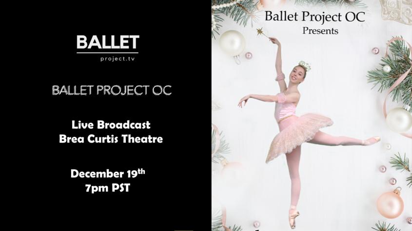 "Ballet Project OC – Encore Presentation of ""The Nutcracker"" – December 19th at 7pm"