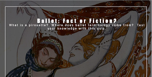 Ballet: Fact or Fiction?